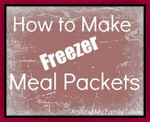 Freezer Meal Packets--wish I'd known about this idea when I was in school w/ three kids and a husband who was at sea a lot--great-sounding recipes!!!