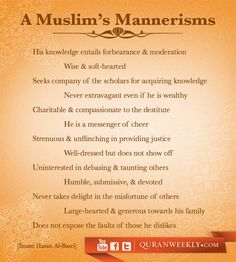 A muslim's mannerisms. Do these not apply to the women as well? This says PLENTY just how oppressed and disrespected muslim women really are. Allah Islam, Islam Quran, Islam Hadith, Islam Muslim, Islamic Inspirational Quotes, Islamic Quotes, Words Quotes, Life Quotes, Sayings