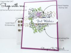 Petal Palette, Passion Best Wishes…Stampin Up