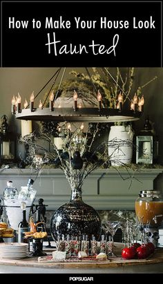 Transform your home into a haunted house for Halloween by displaying these easy decorations