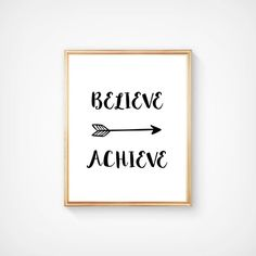 SALE! Believe Achieve Instant Download Print, Home Decor Inspirational Quote, Hand Made Digital Item, 8 x 10 Printable Minimalist Wall Art.