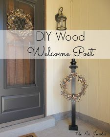 The Pin Junkie: Wooden Welcome Post