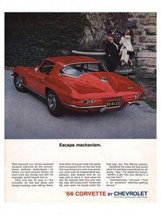 Vintage Cars Classic Chevrolet Corvette 1966 Escape Mechanism - Mad Men Art: The Vintage Advertisement Art Collection - Chevrolet Corvette 1966 Escape Mechanism - Mad Men Art: The Vintage Advertisement Art Collection Chevrolet Corvette, Chevy, Corvette C2, Corvette History, Pontiac Gto, Us Cars, Sport Cars, Lamborghini, Ferrari 458