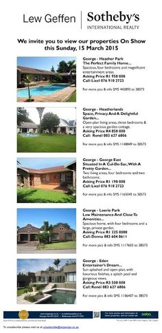#ShowHouses - 15 March 2015, between 2pm and 5pm . #GardenRoute #RealEstate #Sothebys