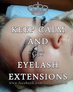 KEEP CALM AND get EYELASH EXTENSIONS  Ledith Lashes  Przedłużanie oraz  stylizacja rzęs Łódź