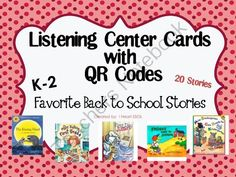 Listening Center with QR Codes Back to School Favorites from I Heart ESOL  on TeachersNotebook.com -  - This file contains 20 stories that are back to school favorites.  These stories are great for grades K-2.  Print out the cards and laminate.  Put on a ring or put in a listening center!  $