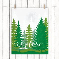 Explore Printable Art Quote Pine Tree Forest Camping Art Print Wall Decor Green Pinetree Wall Art 8 x 10 Instant Download Digital File