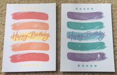 Brushstrokes and a Happy Birthday stamp -