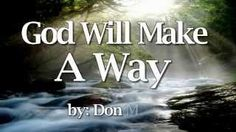 Virtual School: God Will Make A Way - Don Moen Religious Song Praise And Worship Music, Praise Songs, Gospel Music, Music Songs, Lds Music, Playlist Music, Power Of Your Love, Church Songs, Christian Music Videos