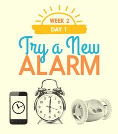 To switch up your routine from the snoozefest you're used to, start fresh by changing your alarm. If you use your phone's default alarm, try downloading a different app depending on your level of tiredness: There are alarms that make you play a game before they turn off, alarms that make you take 30 steps, alarms that you have to shake. If you're really snooze-happy, try this alarm clock that runs away from you. Or, use a cheerful or energetic song as your alarm tone. Waking up to something…