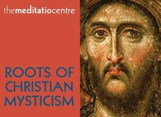 Roots of Christian Mysticism Course at the Meditatio Centre, in London. More information here:http://wccmmeditatio.org/events-roots-of-christian-mysticism