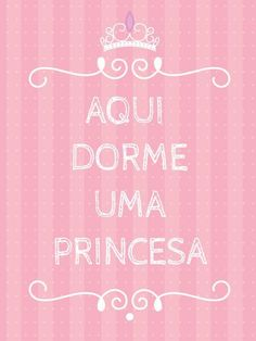 Aqui dorme a prince eloise Baby Posters, Baby Decor, My Room, Girls Bedroom, Illustrations Posters, Decoupage, Diy And Crafts, Kids Room, Alice