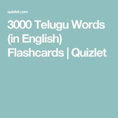 3000 Telugu Words (in English) Flashcards   Quizlet