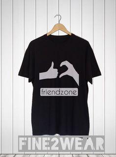 Friendzone T Shirt #Friendzone #Friend zone #logo #design