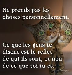 Motivation Quotes : Citation Ne prends pas les choses personnellement - About Quotes : Thoughts for the Day & Inspirational Words of Wisdom Positive Attitude, Positive Quotes, Staff Motivation, Encouragement, Psychology Quotes, Psychology Major, French Quotes, Education Quotes, Positive Affirmations