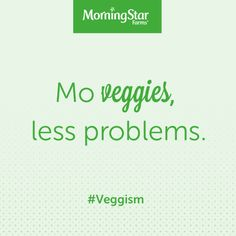 Sounds like the beginning of a great song. #Veggism