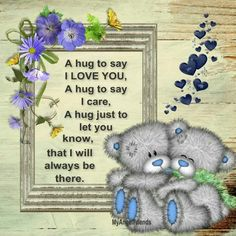 Tatty bear hug : Just in case you needed a hug today🍃💕🍃 Hug Quotes, Sweet Quotes, Qoutes, Night Quotes, Friend Quotes, Teddy Bear Quotes, Teddy Bear Pictures, Blue Nose Friends, Quilt Labels