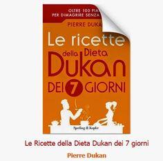 Angeloweb: Pierre Dukan - Le Ricette della Dieta Dukan dei 7 ...