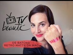 Os batons Retro Matte da MAC - TV Beauté | Vic Ceridono - YouTube