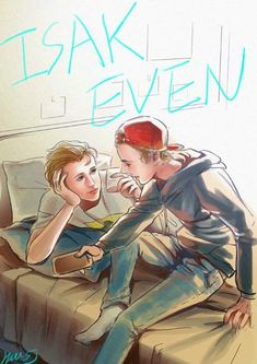 even isak art Isak & Even, Couple Goals, Musicals, Anime, Fandoms, Fan Art, Fictional Characters, Films, Ships
