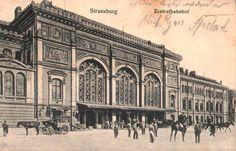 La gare ferroviaire de Strasbourg vers 1900