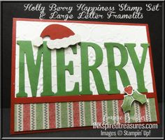 Stampin' Up!'s Holly Berry Happiness with Large Letter Alphabet Framelits and a Santa Hat for the Create with Connie and Mary Traditional Colors Blog Hop.  See what the other Design Team members have done!  #stampinup, #inkspiredtreasures, created by Connie Babbert, www.inkspiredtreasures.com