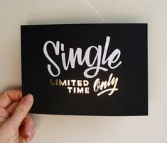 Single Limited Time Only 5x7 gold foil stamped por dirtybandits, $25.00