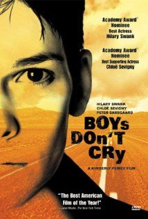 Boys Dont Cry (1999) dir. by Kimberly Pierce. The story of the life of Brandon Teena, a transgendered teen who preferred life in a male identity until it was discovered he was born biologically female.