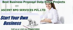 DATA ENTRY PROJECTS | ASCENT BPO: Best Business opportunity for data entry works and...