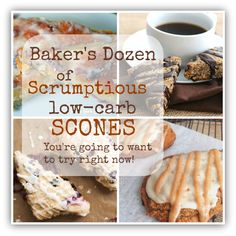What a day! It wasn't the most positive so I decided to take that negative and channel it into POSITIVE!  So here's a positively delicious roundup of 13 scrumptious low carb scone recipes!!!  ENJOY!