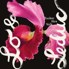 album cover art [04/2014]: lo & leduc ¦ zucker fürs volk | Music Promotion, Sound Of Music, Cover Art, Album Covers, Design