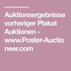 Auktionsergebnisse vorheriger Plakat Auktionen - www.Poster-Auctioneer.com