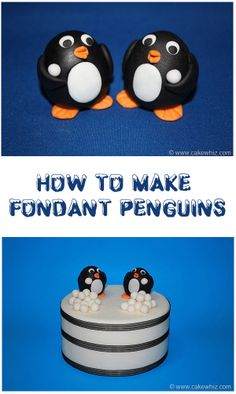 How to make FONDANT PENGUINS! These little cuties are edible and the perfect toppers for your Winter and Christmas themed cakes or cupcakes! From cakewhiz.com