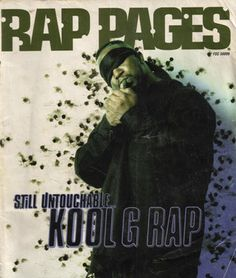 #17. Kool G Rap (Rap Pages, 1995) - The 50 Greatest Hip-Hop Magazine Covers | Complex
