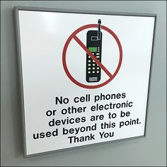No Cell Phone Or Electronic Devices Permitted