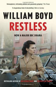 Restless: TV tie-in (BBC/Sundance) by William Boyd. A thrilling espionage novel set during the Second World War and a haunting portrait of a female spy, Eva Delectorskaya, who ends up Sally Gilmartin, a respectable English widow, living in a picturesque Cotswold village.