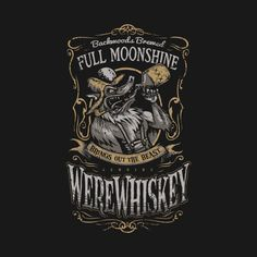 Shop WereWhiskey monster booze t-shirts designed by heartattackjack as well as other monster booze merchandise at TeePublic. Halloween Potion Bottles, Halloween Apothecary, Halloween Labels, Halloween Signs, Scary Halloween, Fall Halloween, Halloween Crafts, Halloween Decorations, Halloween Party