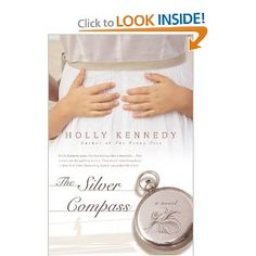 The Silver Compass by Holly Kennedy  AN AWESOME BOOK!!