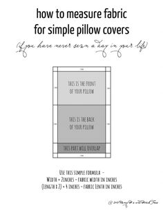 how to measure fabric for simple pillow covers (if you have never sewn a day in your life)
