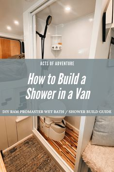 Building a DIY Wet Bath and Shower in a Promaster Van Conversion | Acts of Adventure