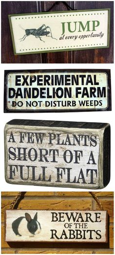 What's your garden sign? Whether you want it funny, philosophical, ironic, insightful, or informative, there's a garden sign perfect for every gardener. #sponsored
