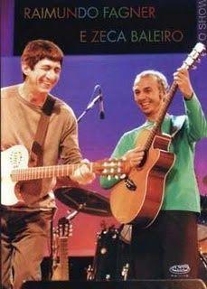 Raimundo Fagner e Zeca Baleiro - Ao Vivo no Canecão (2004) | Blog Almas Corsárias.