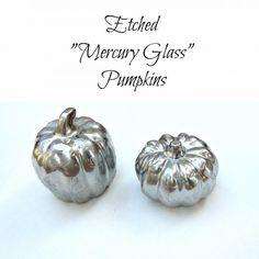 Faux etched mercury glass pumpkins (via dollarstorecrafts.com)