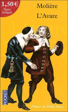 L'Avare, de Molière.