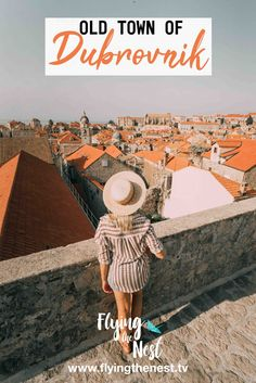 OLD TOWN OF DUBROVNIK | Flying The Nest