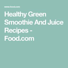 27 Best Recipes Smoothies Amp Green Drinks Images