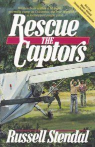 Rescue The Captors by Russell Stendal ebook deal