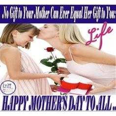 Holidays, Everyday is Mother's day!
