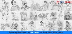 Student Work - Sketchings - by Mr. Uday - of June 26th,2014 - New batch. #wiztoonz #Drawing