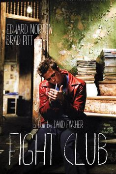Fight Club - David Fincher (1999) Still haven't read this, but people keep telling me it's a great book!